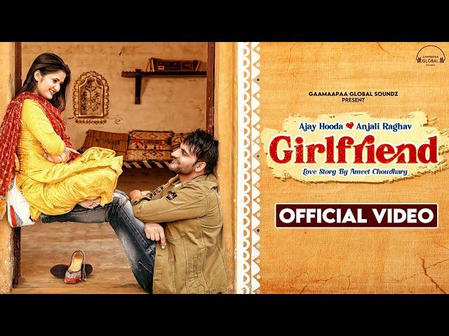 गर्लफ्रेंड Girlfriend Lyrics In Hindi – Arvind Jangid   Ajay Hooda