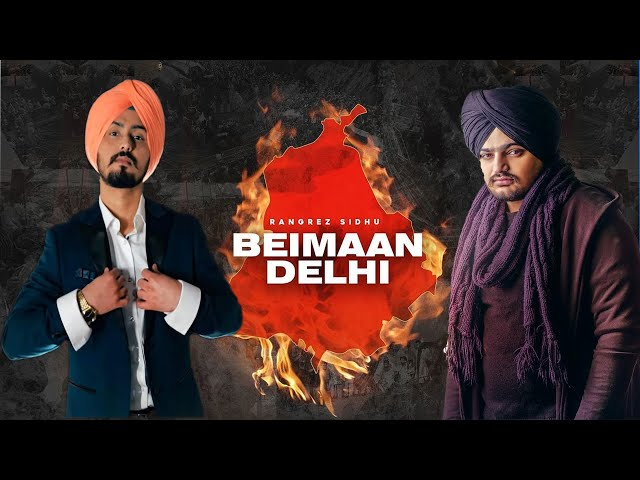 बेईमान दिल्ली Beimaan Delhi Lyrics in Hindi – Rangrez Sidhu