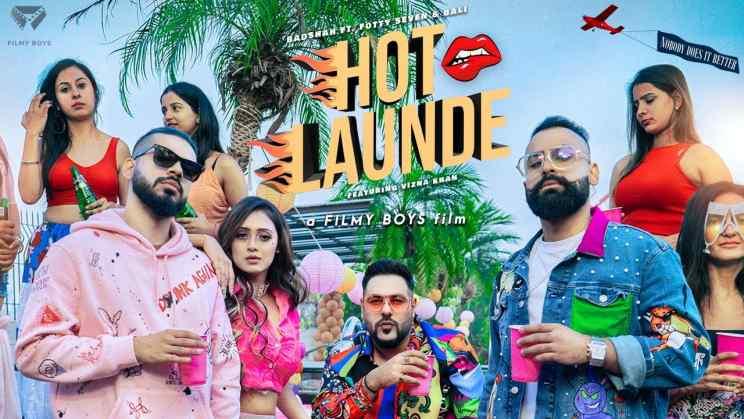 हॉट लौंडे Hot Launde Lyrics In Hindi – Badshah & Fotty Seven