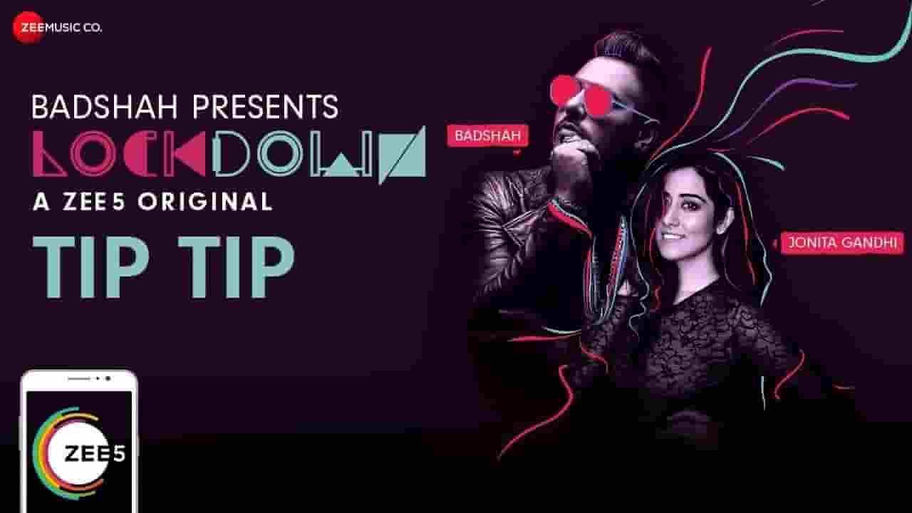 टिप टिप Tip Tip Lyrics In Hindi – Badshah & Jonita Gandhi | Lockdown