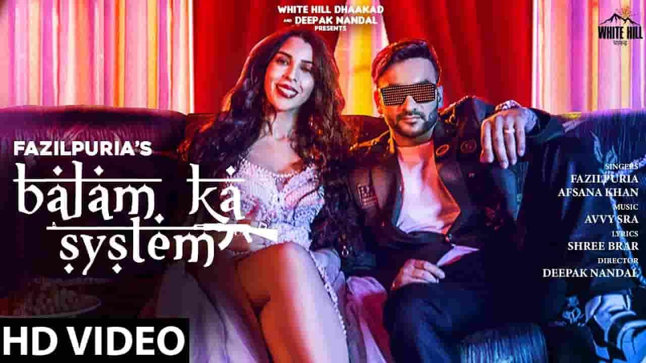बालम का सिस्टम Balam Ka System Lyrics In Hindi – Fazilpuria, Afsana Khan