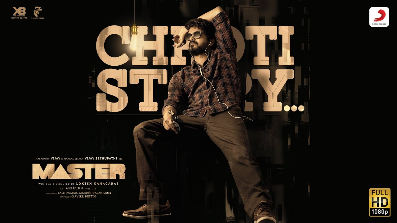 छोटी स्टोरी Chhoti Story Lyrics In Hindi – Nakash Aziz | Vijay The Master