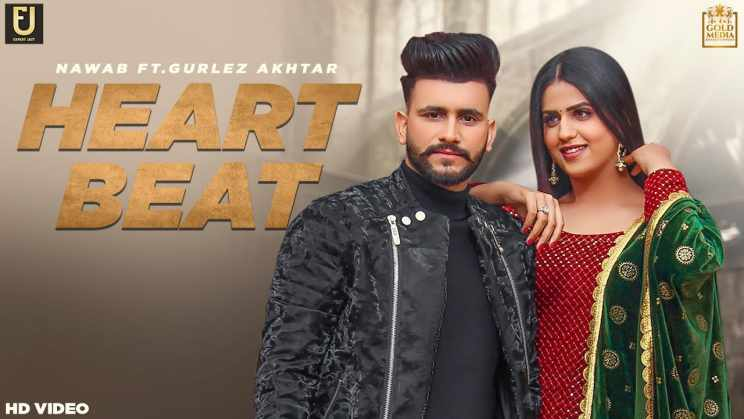हार्ट बीट Heart Beat Lyrics In Hindi – Gurlez Akhtar & Nawab