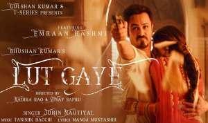 Lut Gaye Lyrics In Hindi
