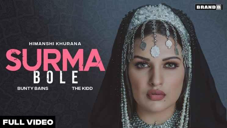 सूरमा बोले Surma Bole Lyrics In Hindi – Himanshi Khurana