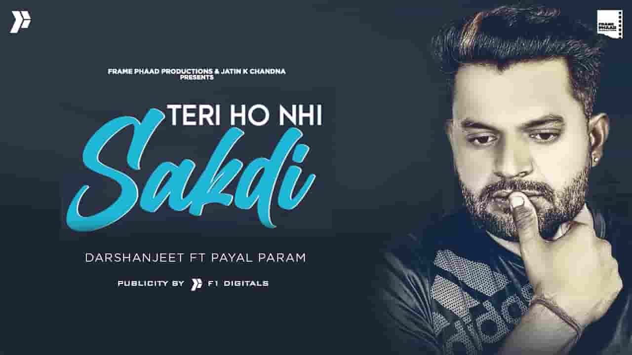 तेरी हो नहीं सकदी Teri Ho Nahi Sakdi Lyrics In Hindi – Darshan jeet