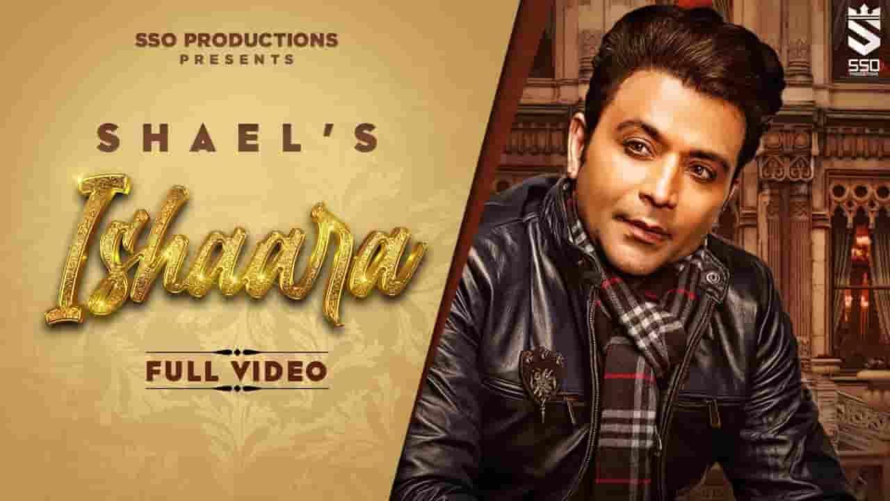 इशारा Ishaara Lyrics In Hindi - Shael Oswal