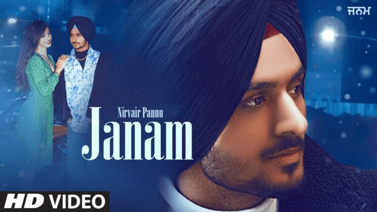 जनम Janam Lyrics In Hindi – Nirvair Pannu