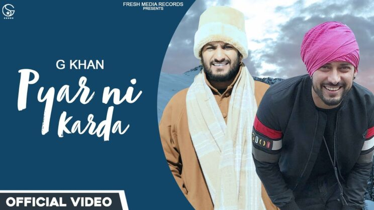 प्यार नि करदा Pyar Ni Karda Lyrics In Hindi – G Khan