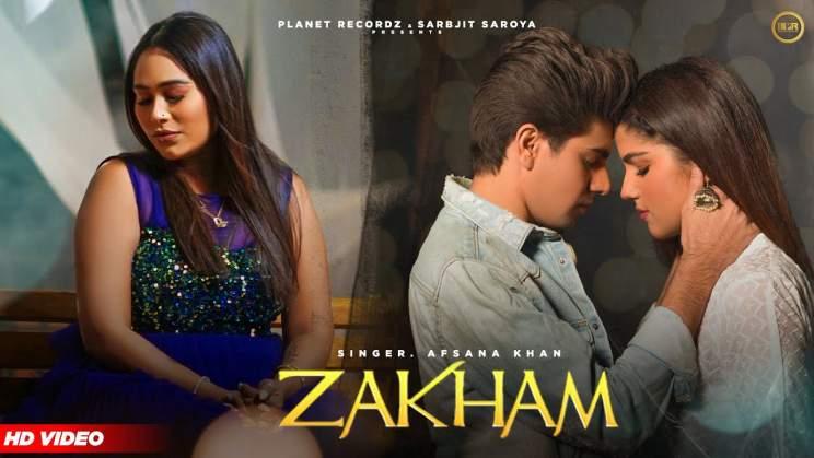 ज़ख़्म Zakham Lyrics In Hindi – Afsana Khan & Kunwarr