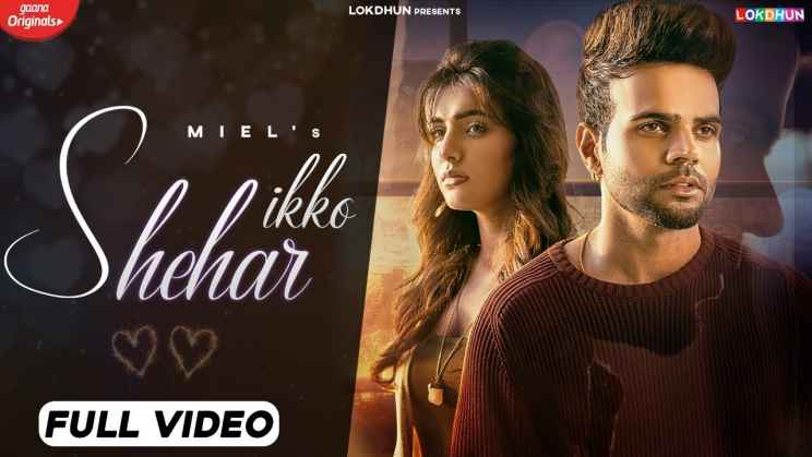 इक्को शहर Ikko Shehar Lyrics In Hindi