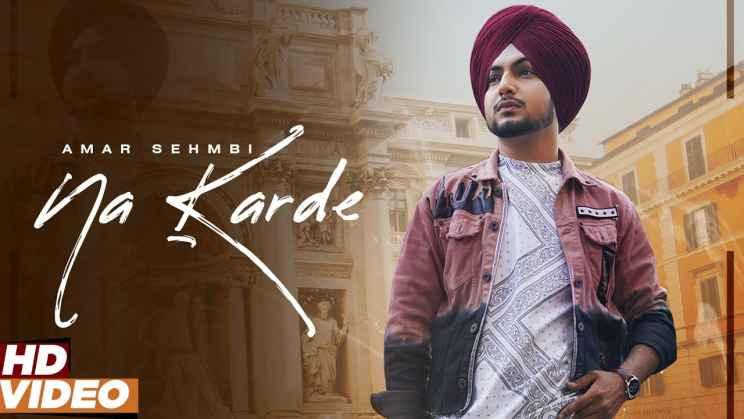 ना करदे Na Karde Lyrics In Hindi