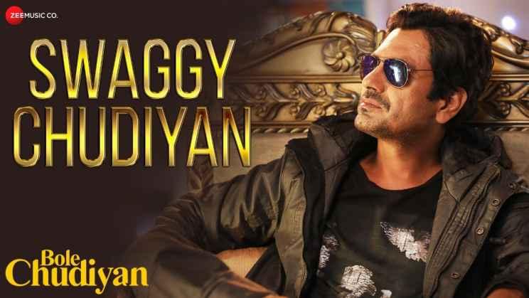 स्वैगी चूड़ियाँ Swaggy Chudiyan Lyrics In Hindi