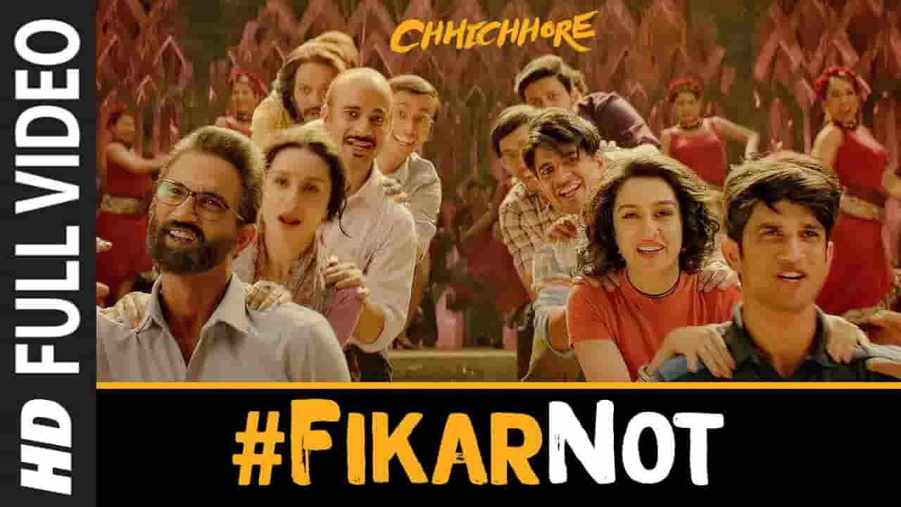 फिकर नॉट Fikar Not Lyrics In Hindi – Chhichhore