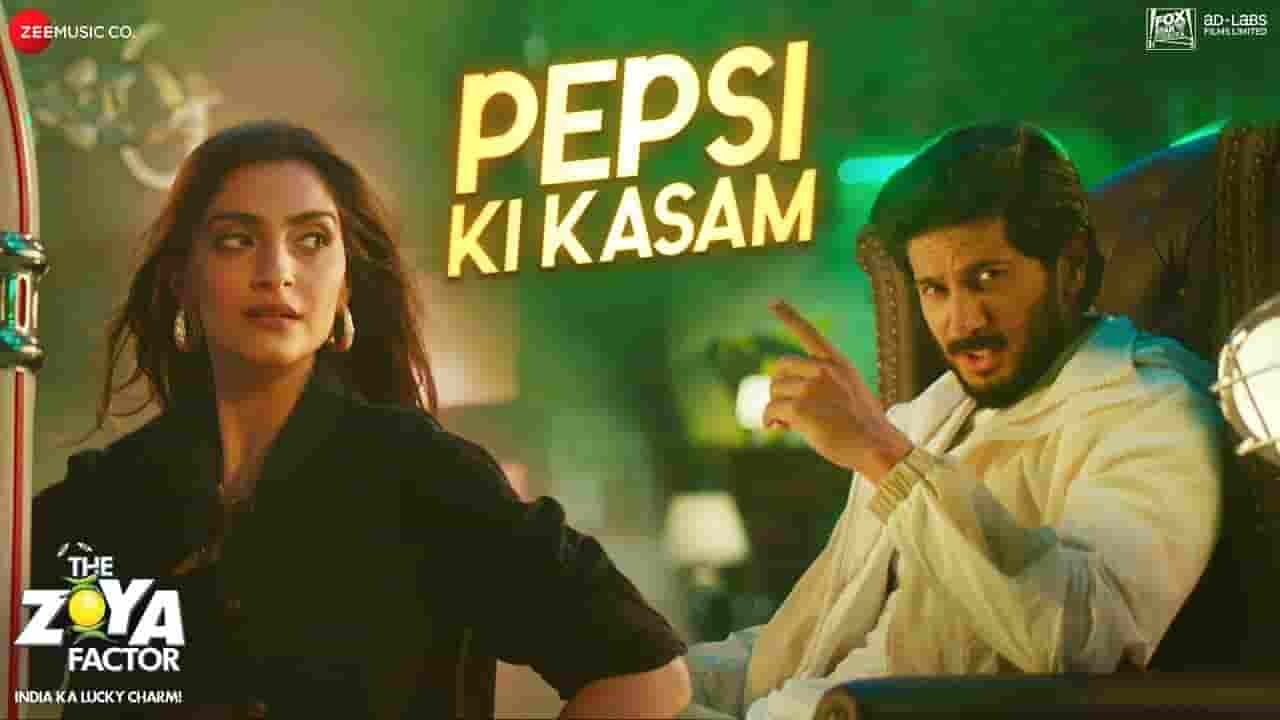 पेप्सी की कसम Pepsi Ki Kasam Lyrics In Hindi -The Zoya Factor