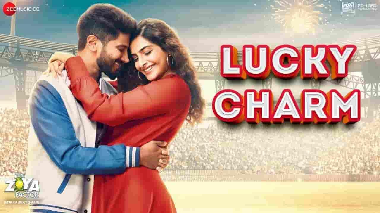लकी चार्म Lucky Charm Lyrics in Hindi – The Zoya Factor