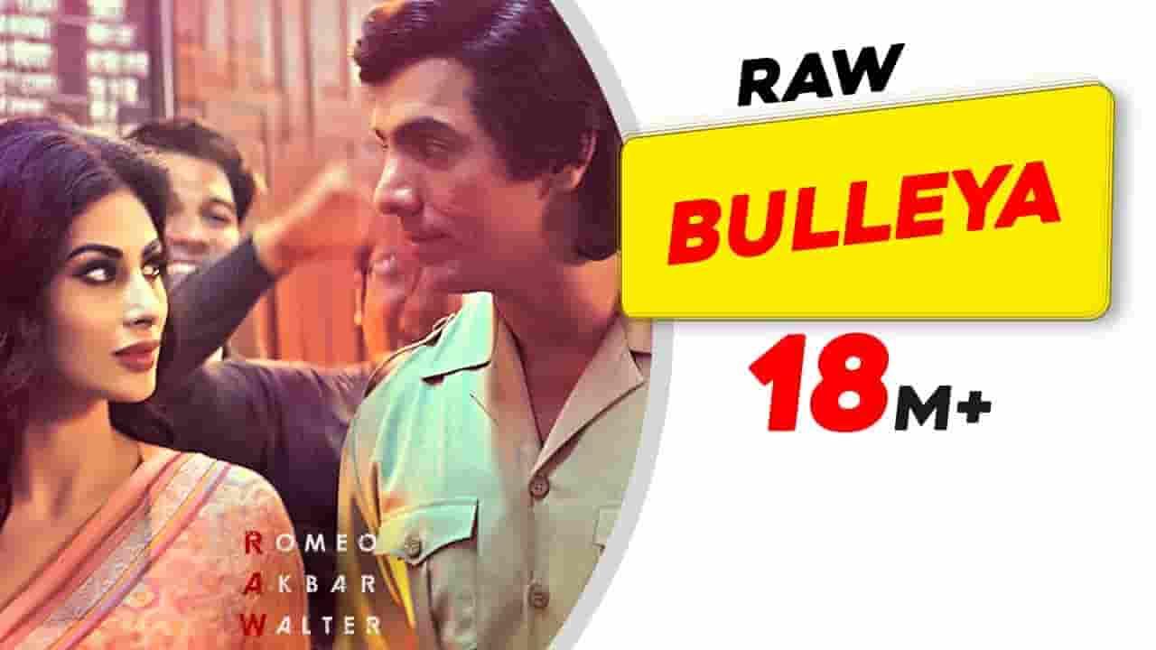 बुल्लेया Bulleya Lyrics In Hindi- Romeo Akbar Walter