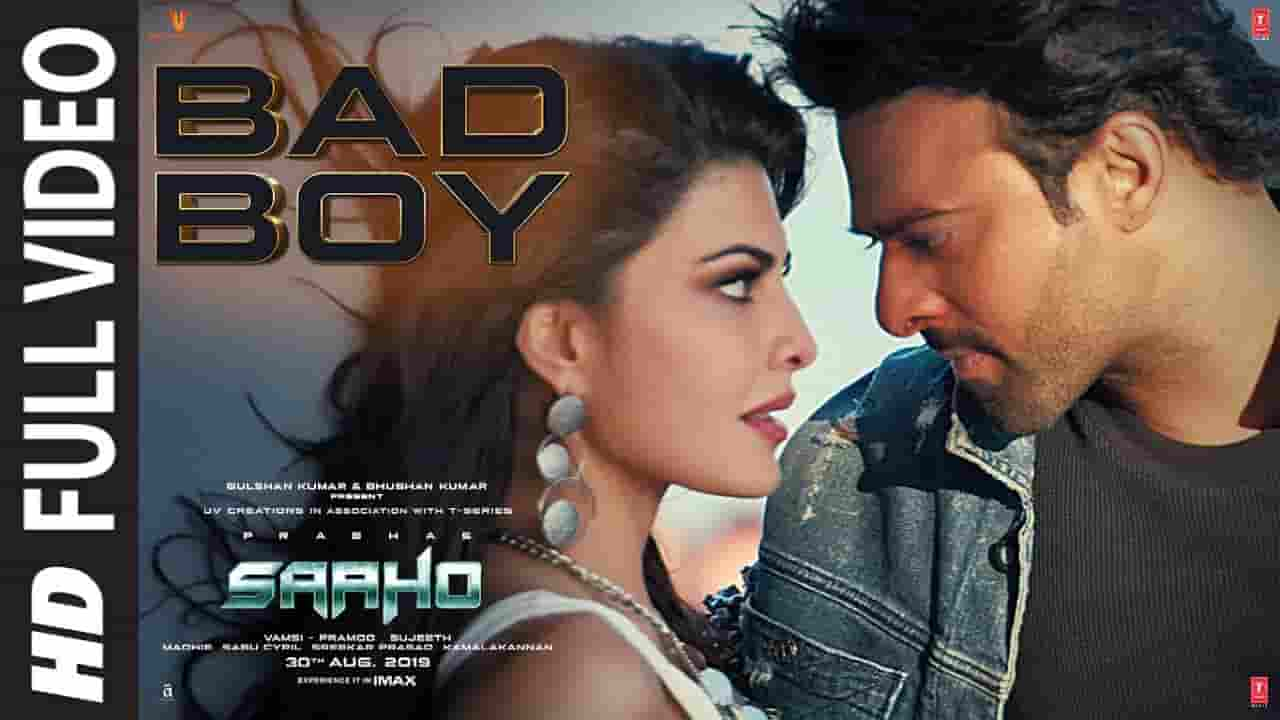 बेड बॉय Bad Boy Lyrics In Hindi – Saaho
