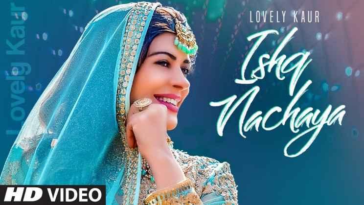 इश्क़ नचाया Ishq Nachaya Lyrics In Hindi