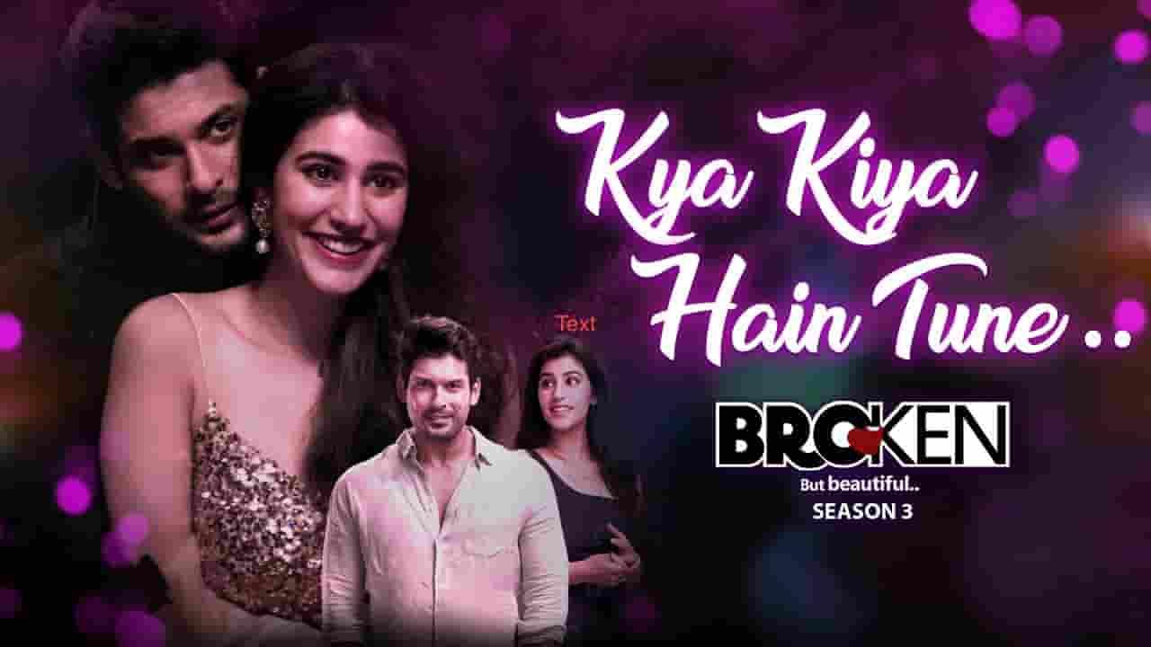 क्या किया हैं तूने Kya Kiya Hain Tune Lyrics In Hindi