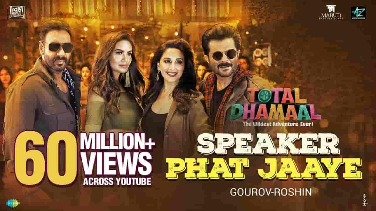 स्पीकर फट जाये Speaker Phat Jaaye Lyrics In Hindi- Total Dhamaal