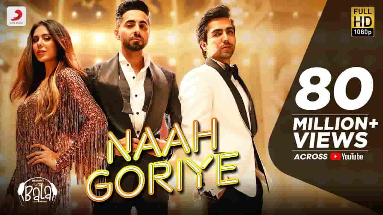 नाह गोरिये Naah Goriye Lyrics In Hindi- Bala