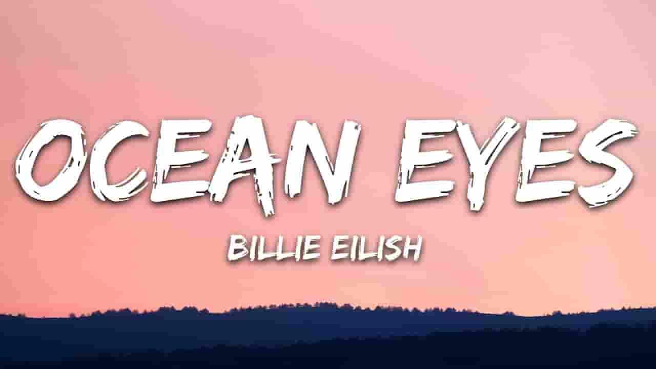 Ocean Eyes Lyrics - Billie Eilish