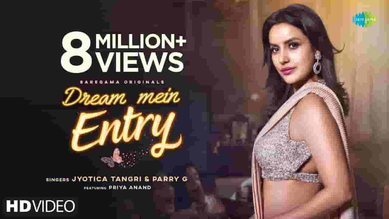 Dream Mein Entry Lyrics In Hindi – Jyotica Tangri