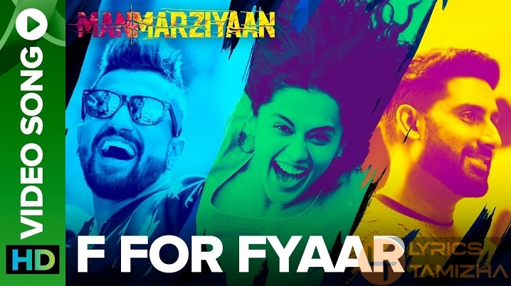 F For Fyaar Song Lyrics Manmarziyaan