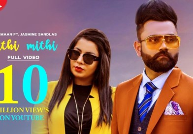 Mithi Mithi – Lyrics Meaning in Hindi – Amrit Maan, Jasmine Sandlas