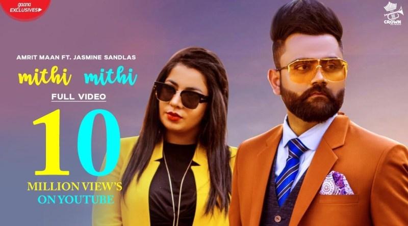 Mithi Mithi – Lyrics Meaning in Hindi – Amrit Maan, Jasmine Sandlas