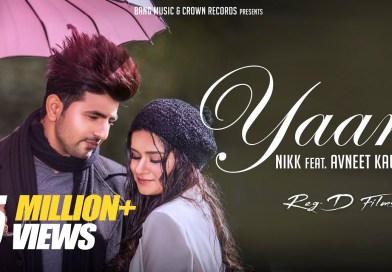 Yaari – Lyrics Meaning in English – Nikk ft Avneet Kaur