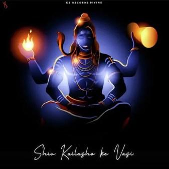 Shiv Kailash Ke Vasi Lyrics
