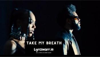 Take My Breath Song Lyrics