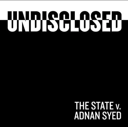 Podcast Party: Undisclosed The State v. Adnan Syed
