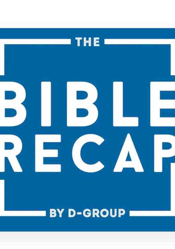 Reading The Bible with The Bible Recap