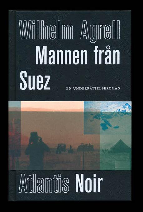 Mannen från Suez av Wilhelm Agrell