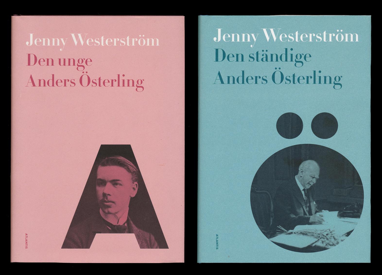 Den unge Anders Österling och Den ständige Anders Österling är skrivna av Jenny Westerström