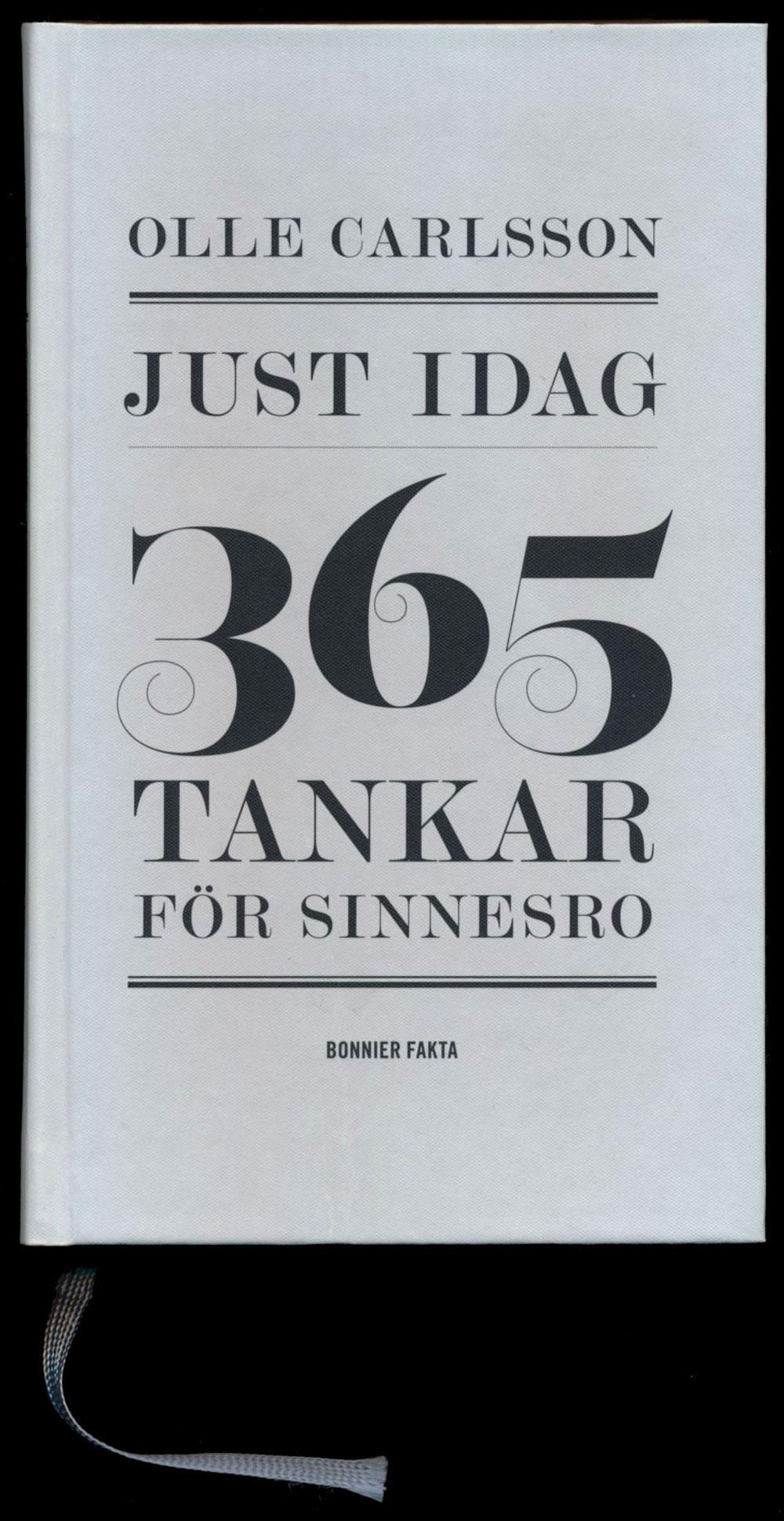 Olle Carlsson Just idag – 365 tankar för sinnesro