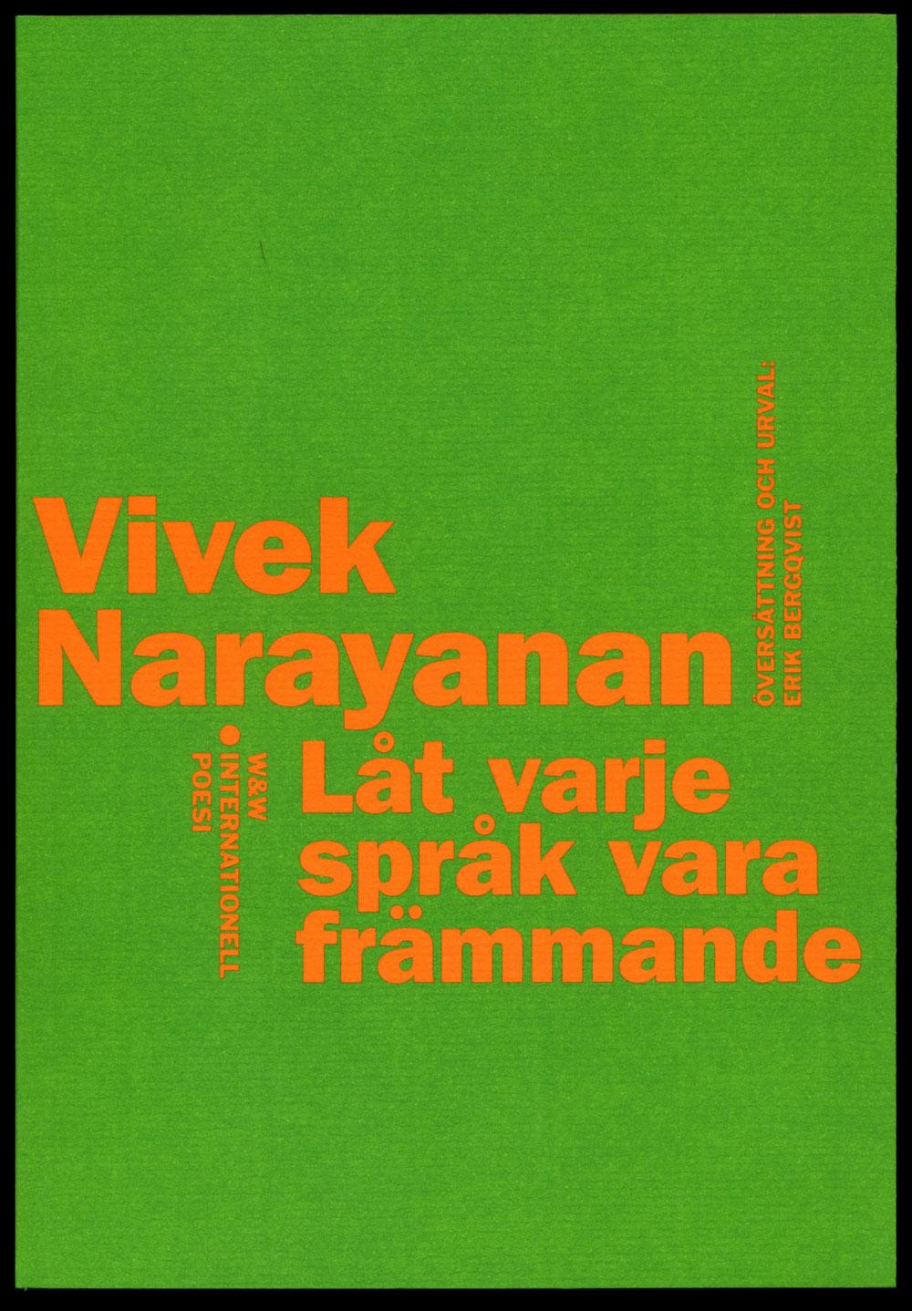 Vivek Narayanan Låt varje språk vara främmande Wahlström & Widstrands serie med internationell poesi