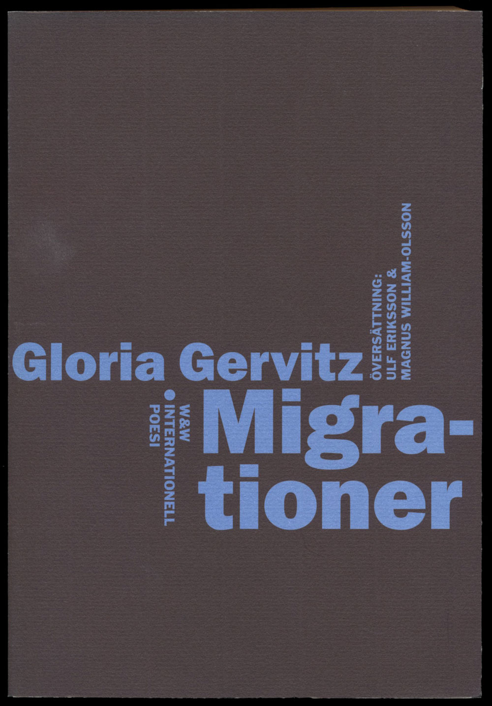 Gloria Gervitz Migrationer Wahlström & Widstrands serie med internationell poesi