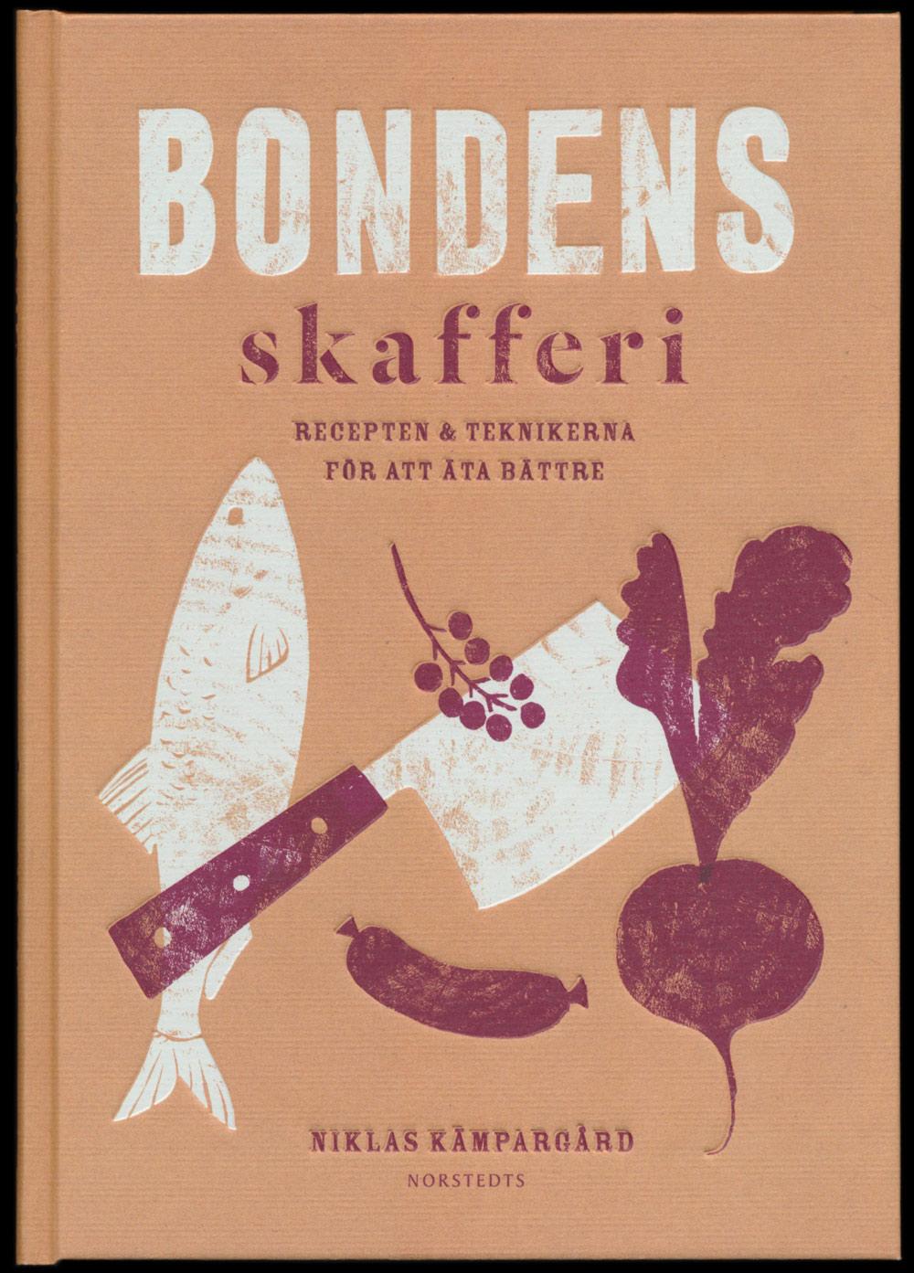 Bondens skafferi av Niklas Kämpargård Norstedts