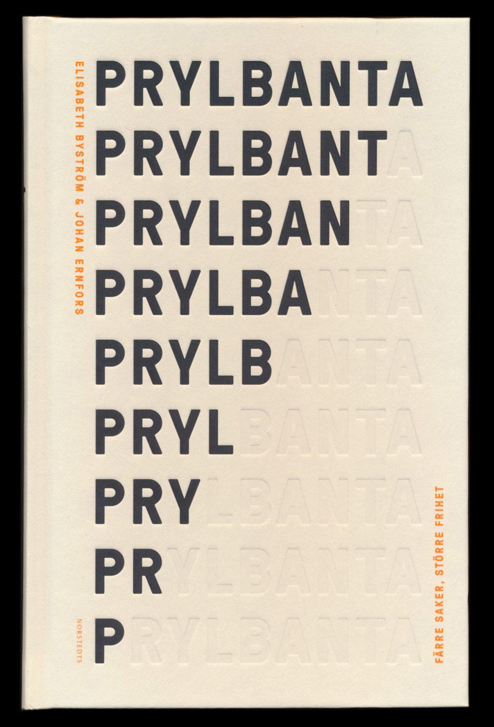 Prylbanta – färre saker, större frihet Norstedts