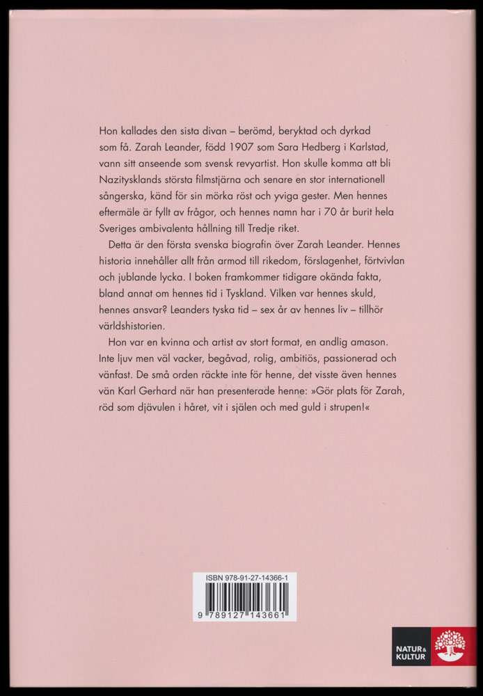 Se på mig! En biografi över Zarah Leander skriven av Beata Arnborg
