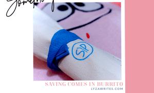 Saving Comes in A Burrito