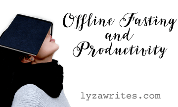 Offline Fasting and Productivity