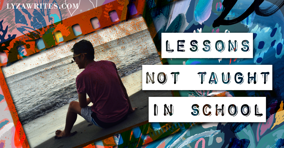 5 Essential Life Lessons Not Taught in Schools