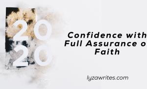 Confidence with Full Assurance of Faith