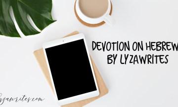 Devotion on Hebrews