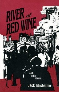 Jack Micheline | River of Red Wine
